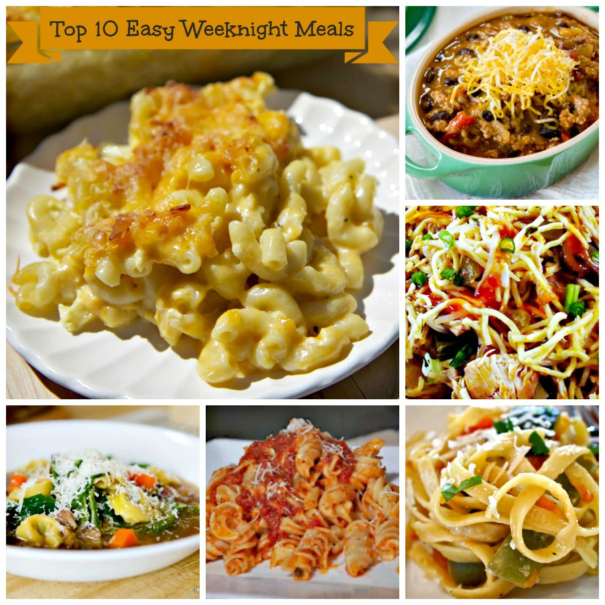 Top 10 Quick and Easy Weeknight Meals
