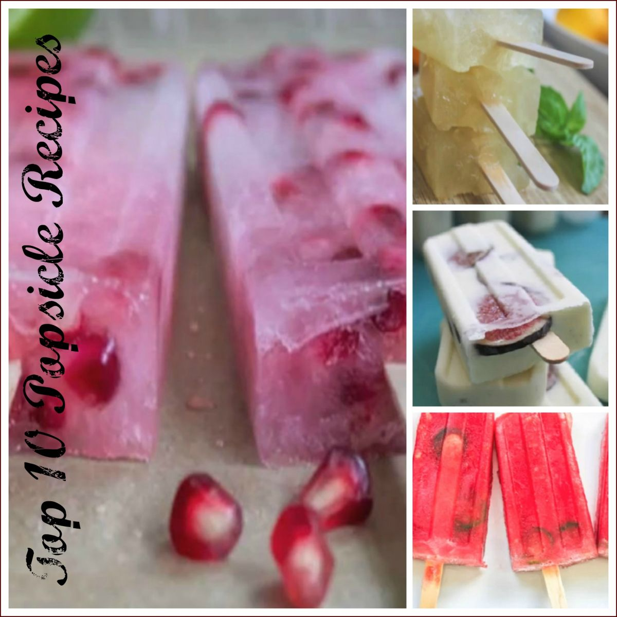 Top 10 Summertime Popsicle Recipes