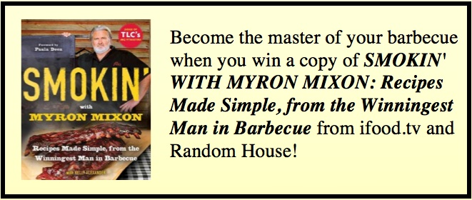 Enter to Win a Copy of Smokin' With Myron Mixon!