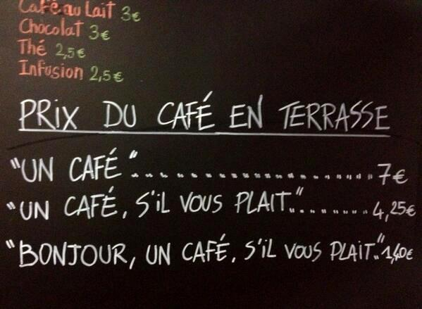 Say Please And Pay Less Says French Cafe
