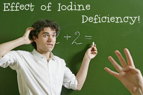 Lack of Iodine Can Make You Dumb!